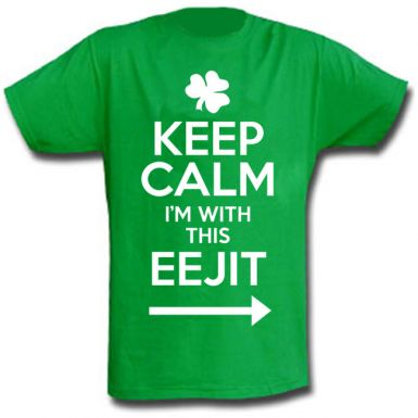 Keep Calm I'm With This EEJIT Ireland T-Shirt