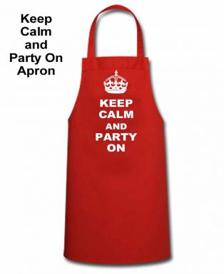 Keep Calm and Party On Cooking Apron