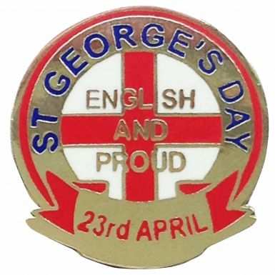 St Georges Day Proud to be English Pin Badge