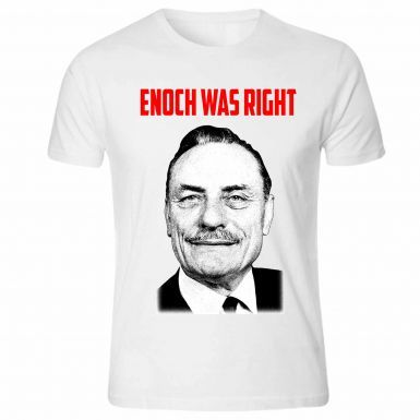 Enoch Powell 'Enoch Was Right' T-Shirt