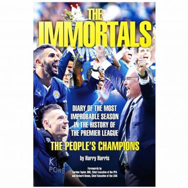 The Immortals-The Story of Leicester City's 2015/16 Premier League Win