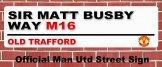Man Utd Old Trafford Street Sign Manchester United