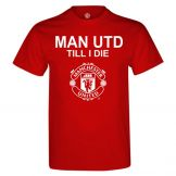 Man Utd Till I Die T-Shirt Manchester United